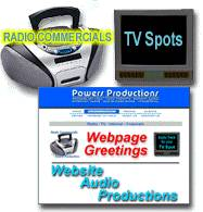 Radio commercials, TV commercials, Internet Website Audio Productions